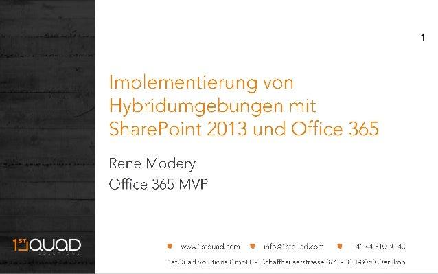 ShareConf 2013 - Implementierung von Hybridumgebungen mit SharePoint 2013 und Office 365