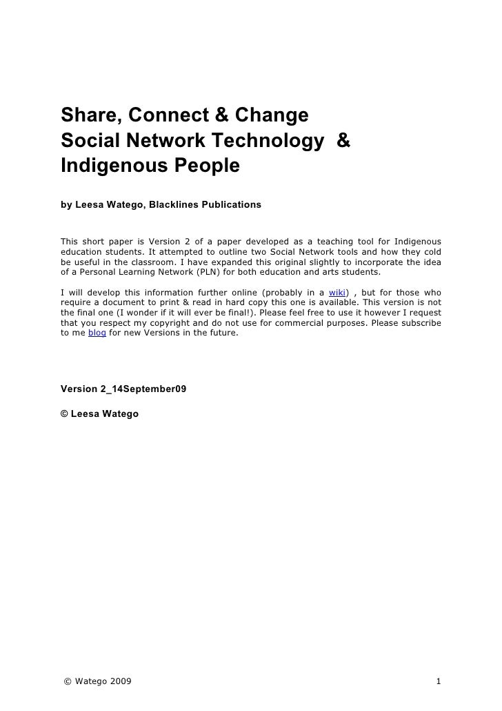 Share, Connect & Change Social Network Technology & Indigenous People by Leesa Watego, Blacklines Publications   This shor...