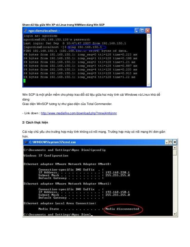 Share dữ liệu giữa win xp và linux trong wm ware dùng win scp