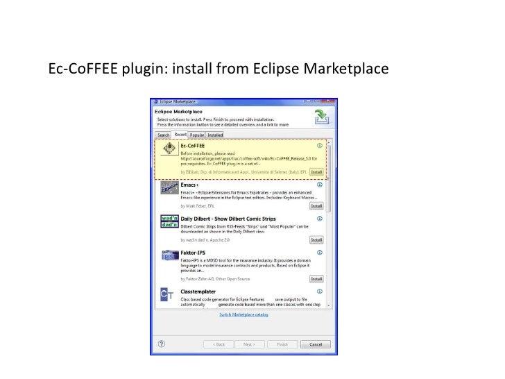 Ec-CoFFEEplugin: installfromEclipseMarketplace<br />