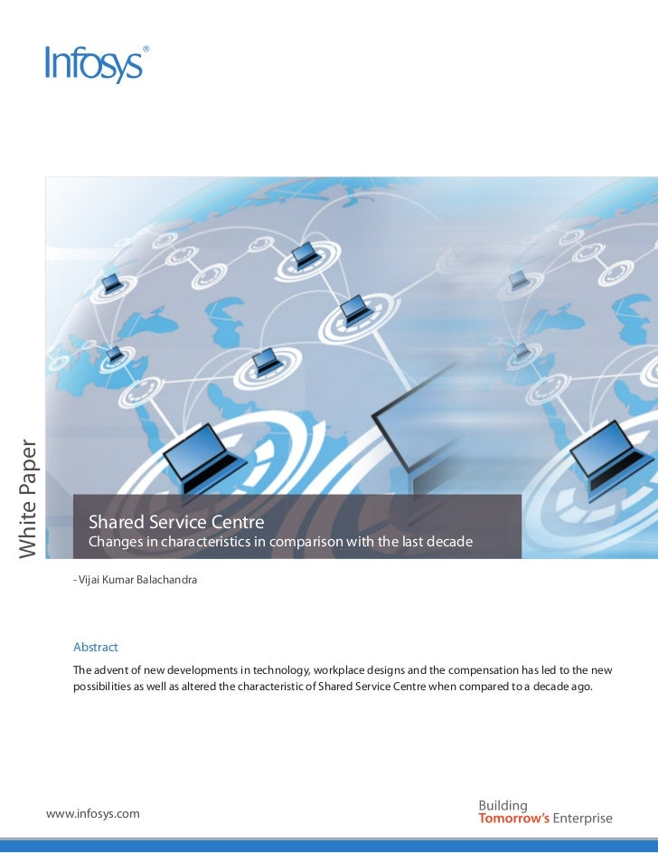 White Paper                     Shared Service Centre                     Changes in characteristics in comparison with th...