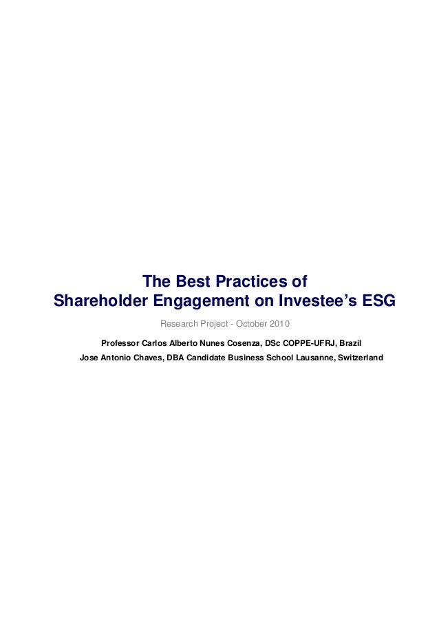 The Best Practices of Shareholder Engagement on Investee's ESG Research Project - October 2010 Professor Carlos Alberto Nu...