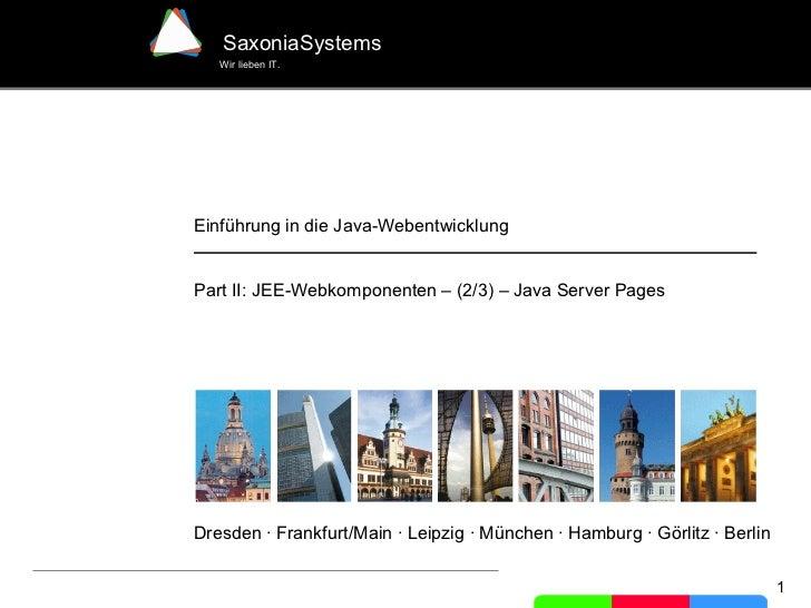 Einführung in die Java-Webentwicklung - Part II - [2 of 3] - Java Server Pages - JSP  (in german)