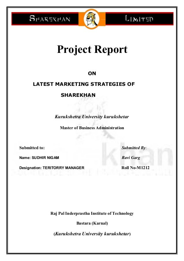 Project Report ON LATEST MARKETING STRATEGIES OF SHAREKHAN Kurukshetra University kurukshetar Master of Business Administr...