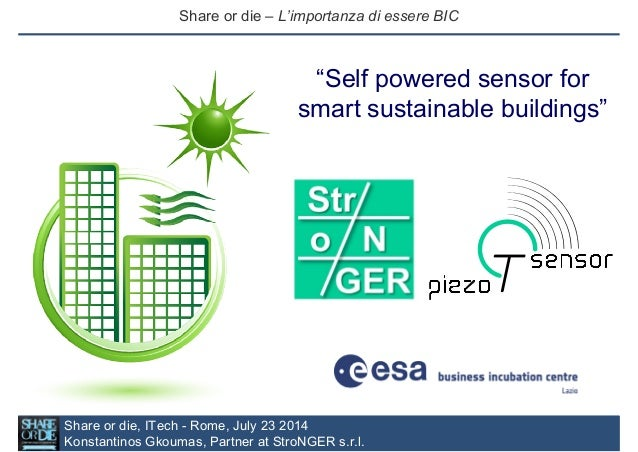 Self powered sensor for smart sustainable buildings - SHARE OR DIE July 2014