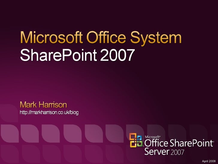 Sharepoint 2007 Detailed Technical Overview