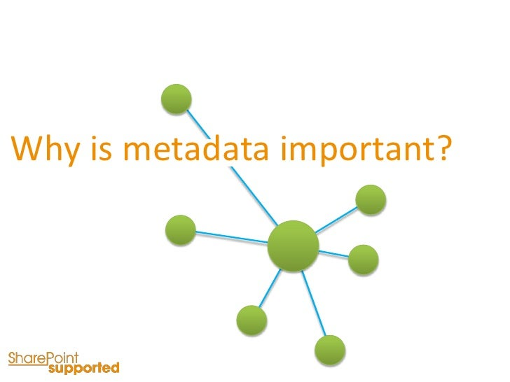 SharePoint - Why Metadata Is Important