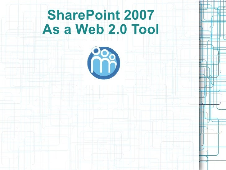 Share point 2007 and web 2
