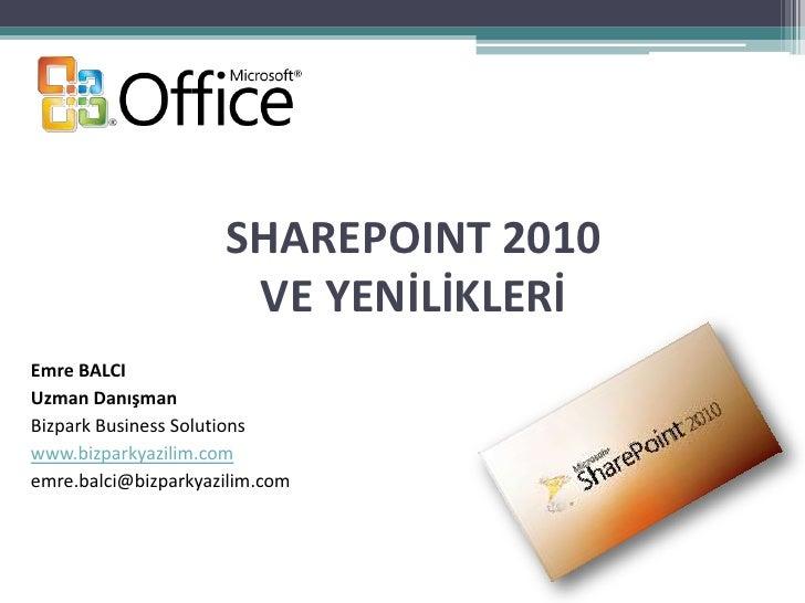 Share point 2010 Yenilikleri