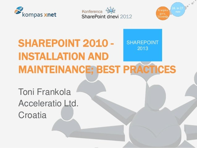 Share point 2010   installation and mainteinance, best practices