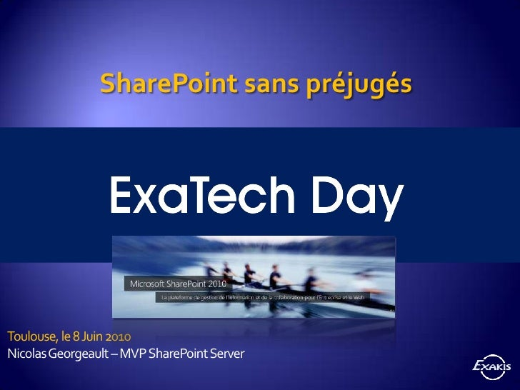 SharePoint 2010 - Toulouse 080610