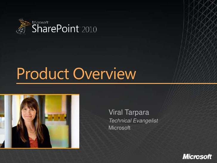 Product Overview              Viral Tarpara             Technical Evangelist             Microsoft