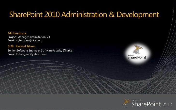 Share point 2010 administration & development