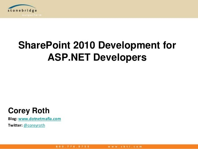 SharePoint 2010 Development for ASP.NET Developers - Tyson Devcon 2010