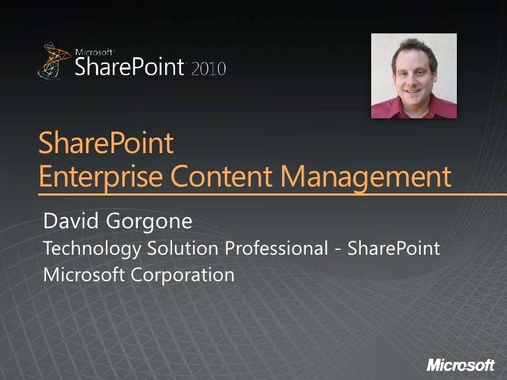 Share Point 2010 Ecm David Gorgone Micrsoft