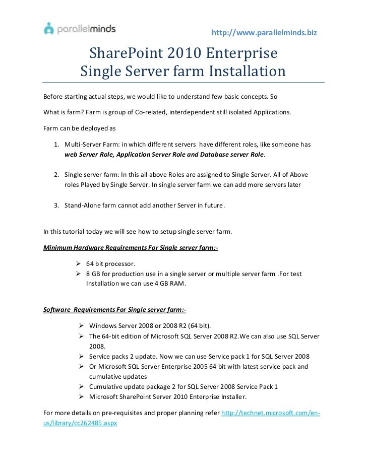 http://www.parallelminds.biz              SharePoint 2010 Enterprise             Single Server farm InstallationBefore sta...