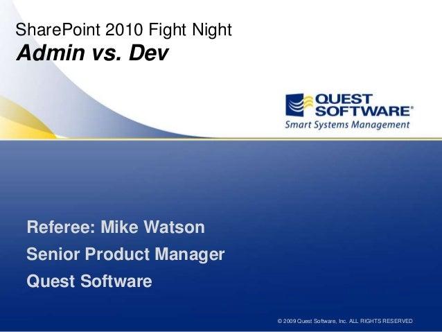 Share Point 2010 Fight Night -Admin vs Dev