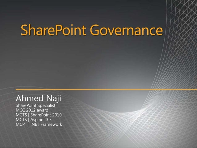 IntroductionGovernance OverviewThis document introduces governance as an essential part of a successful MicrosoftSharePoin...