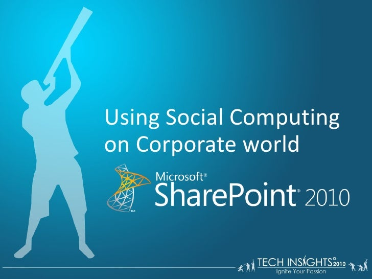 Using Social Computing on Corporate world
