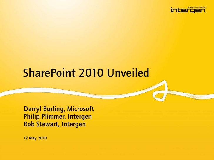 SharePoint 2010 Unveiled (Wellington)