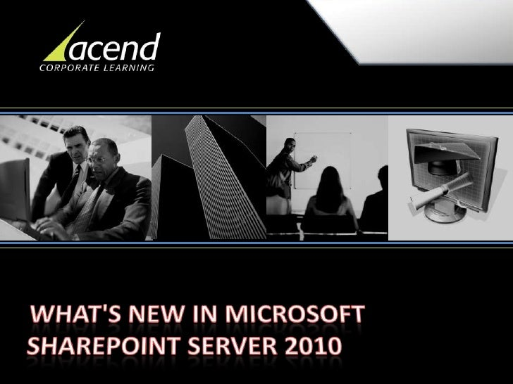 Share point 2010 what's new for it professionals
