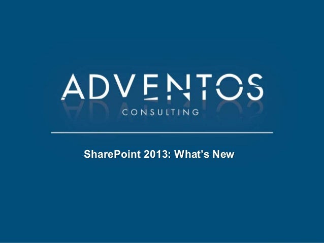 SharePoint 2013: What's New
