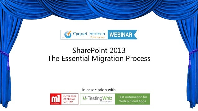 SharePoint 2013The Essential Migration Processin association with