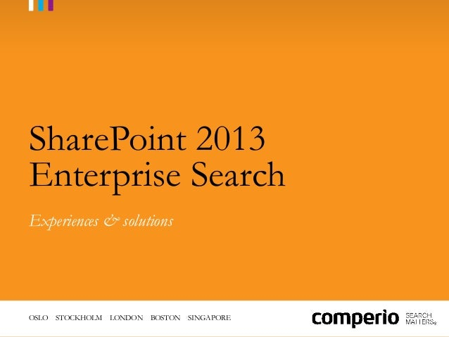 SharePoint 2013 Enterprise Search Prjoect Learnings - Comperio
