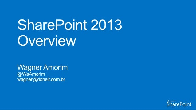 SharePoint 2013 Overview
