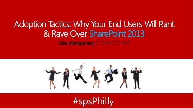 SharePoint Adoption Tactics - SPSPhilly