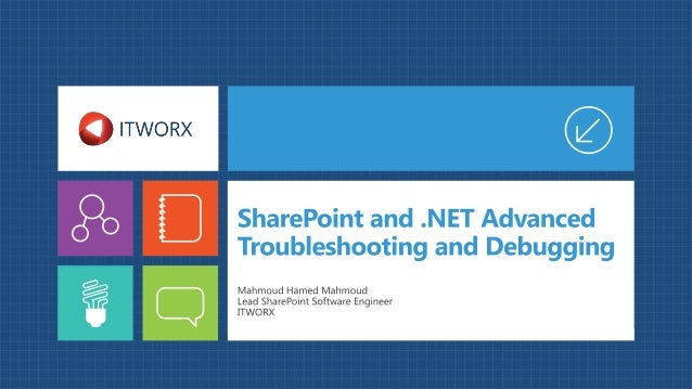 SharePoint and .NET Advanced Troubleshooting and Debugging