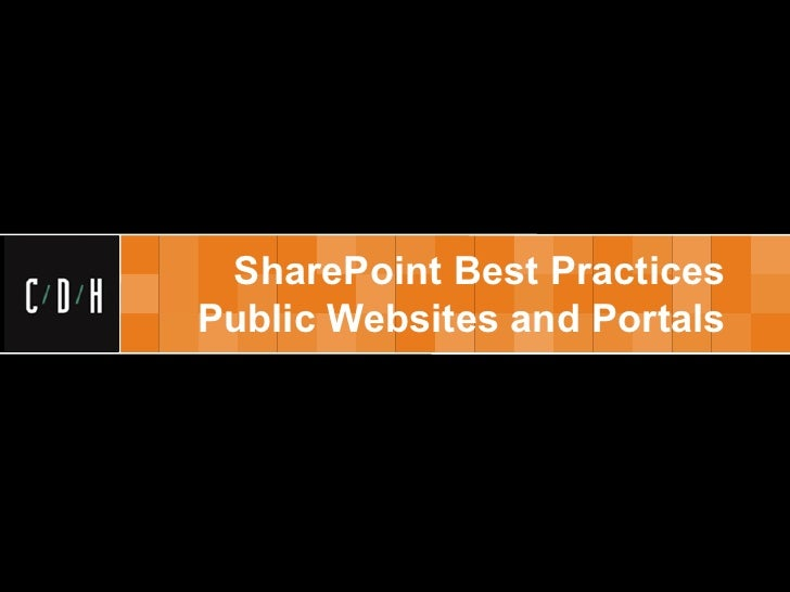 SharePoint Best PracticesPublic Websites and Portals
