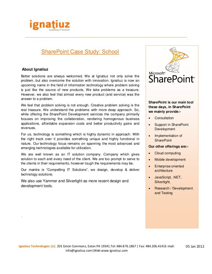 SharePoint Case Study: School About Ignatiuz Better benefits of the study welcomed. We at Ignatiuz not only solve the   Th...