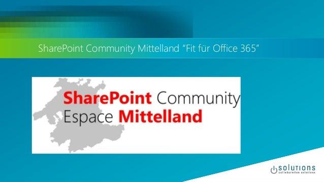 SharePoint Community Mittelland: Fit für Office 365