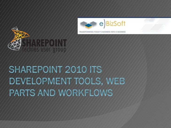 Sharepoint developement tools(webparts+worflows) EBizSoft