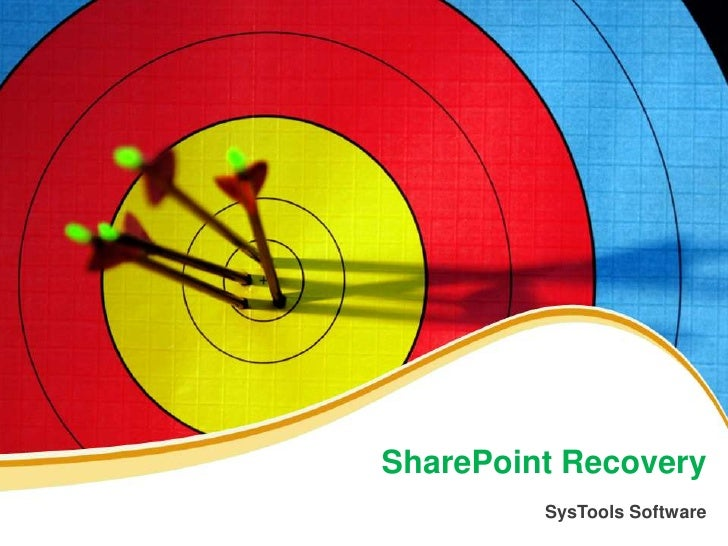 SharePoint Recovery         SysTools Software