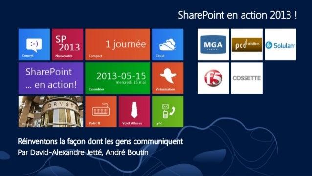 SharePoint en action 2013 - IT-02 - Lync 2013 - André Boutin et David-Alexande Jetté de Solulan