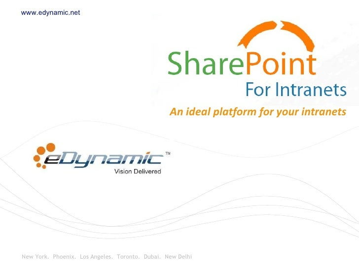 Microsoft SharePoint - An Ideal Platform For Your Intranets