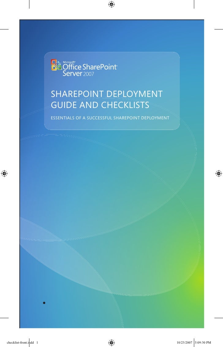 SHAREPOINT DEPLOYMENT                          GUIDE AND CHECKLISTS                          ESSENTIALS OF A SUCCESSFUL SH...