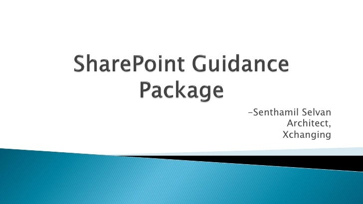 Share point guidance package