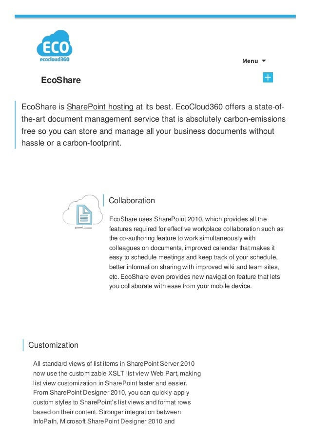 Menu  EcoShare EcoShare is SharePoint hosting at its best. EcoCloud360 offers a state-of- the-art document management ser...