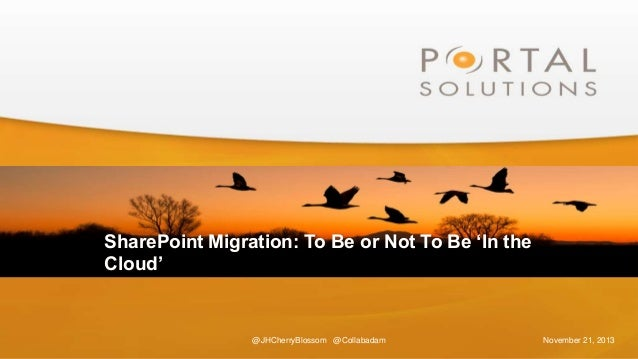 SharePoint Migration - To Be Or Not To Be 'In The Cloud'