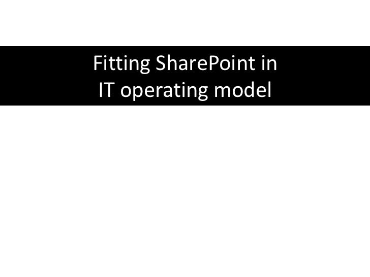Fitting SharePoint into an IT Operations Model