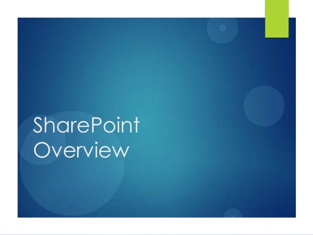 Share point overview