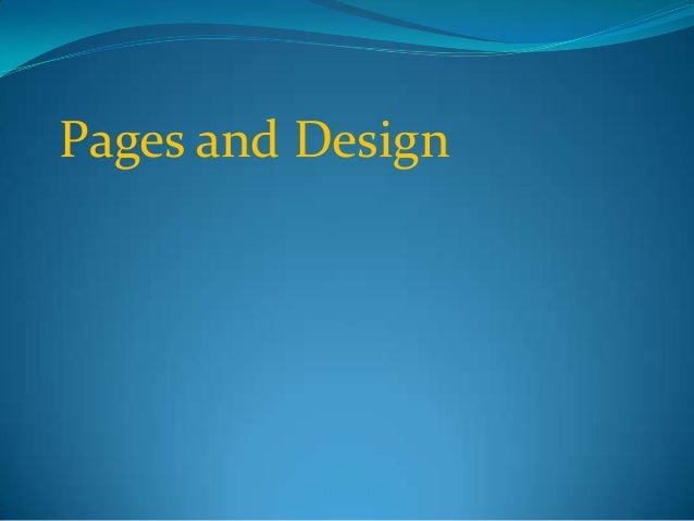 Pages and Design