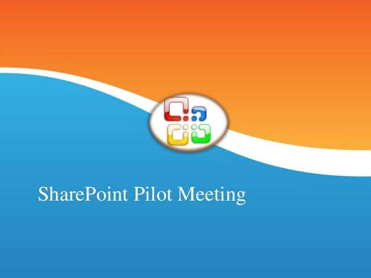 Share point pilot meeting presentation