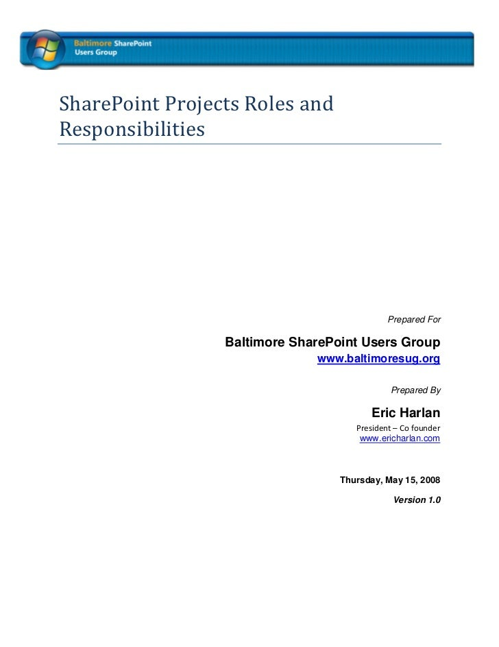 SharePoint Projects Roles and Responsibilities                                                 Prepared For             ...
