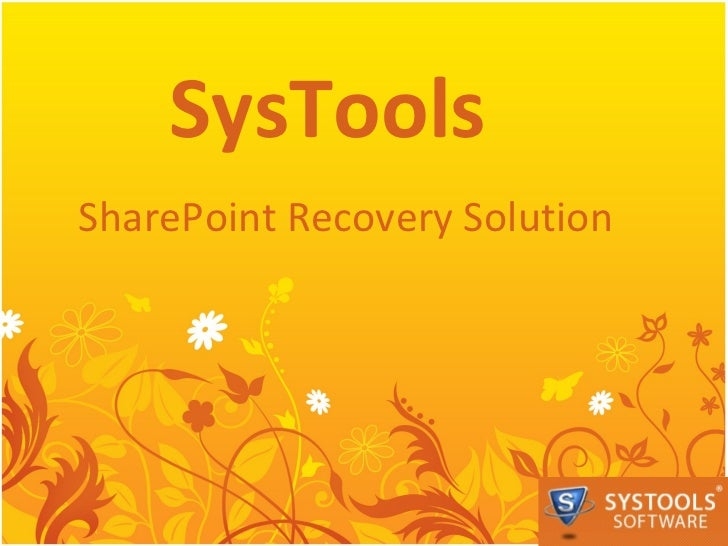SharePoint Recovery Solution SysTools