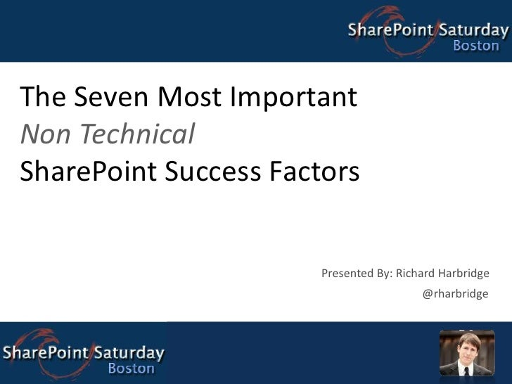 SharePoint Saturday Boston - 7 SharePoint Success Factors