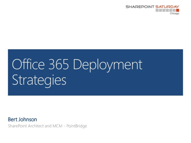 Office 365 Deployment Strategies
